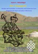 В Германии вышла в свет монография Анетт К. Ольшлегель о современных преданиях Тувы